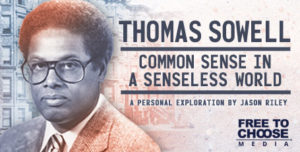 Thomas Sowell: Common Sense in a Senseless World Streaming Today