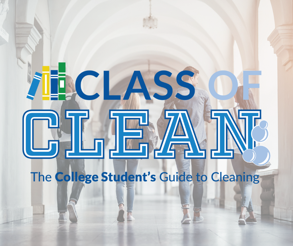 """American Cleaning Institute Launches """"Class of Clean"""": The College Student's Guide to Cleaning"""